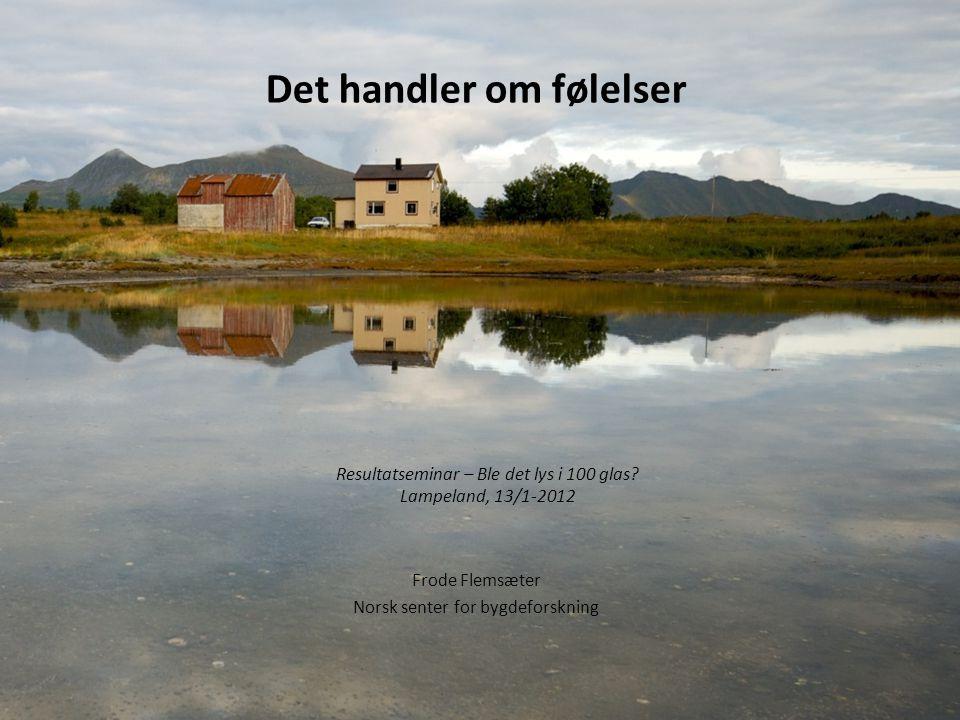 Resultatseminar – Ble det lys i 100 glas Lampeland, 13/1-2012