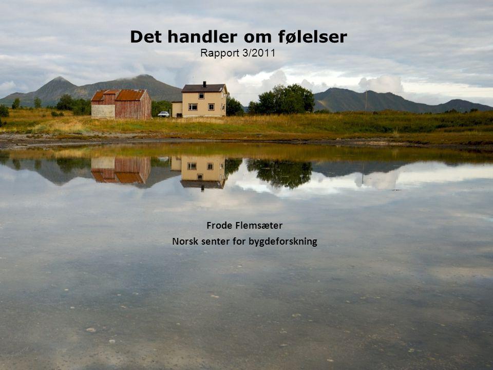 Det handler om følelser Rapport 3/2011