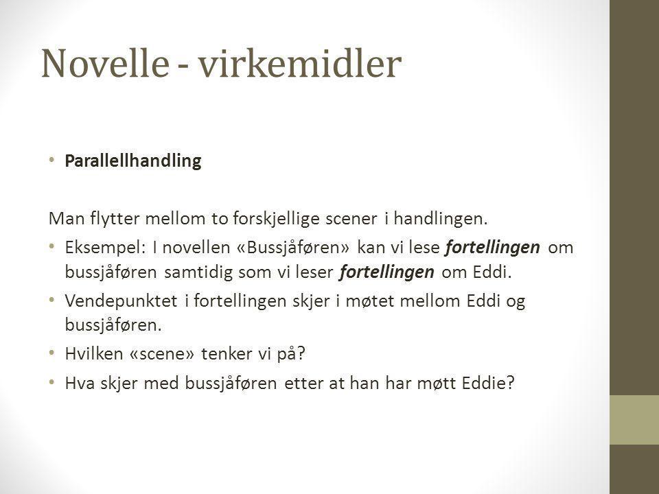 Novelle - virkemidler Parallellhandling
