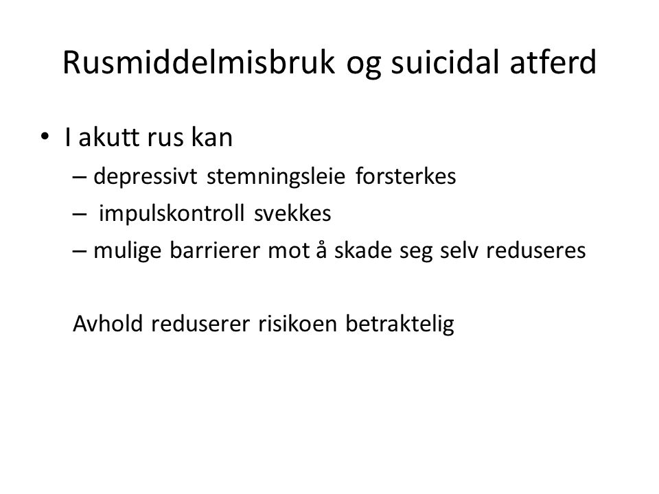 Rusmiddelmisbruk og suicidal atferd