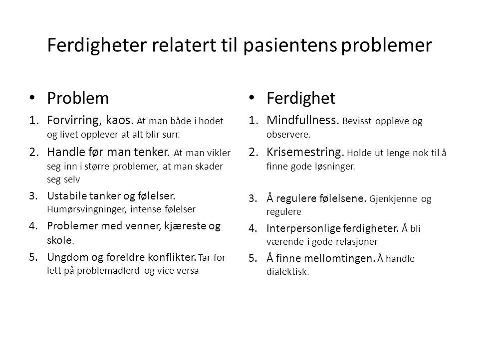 Ferdigheter relatert til pasientens problemer