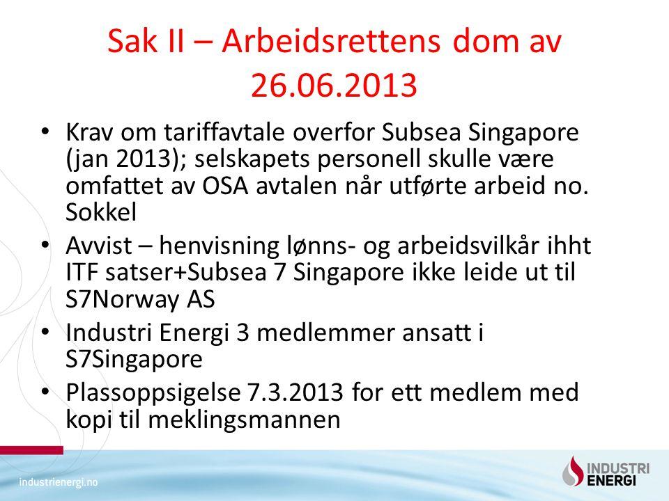 Sak II – Arbeidsrettens dom av 26.06.2013