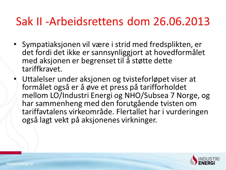 Sak II -Arbeidsrettens dom 26.06.2013