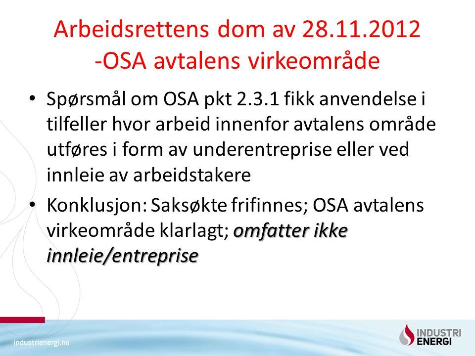 Arbeidsrettens dom av 28.11.2012 -OSA avtalens virkeområde
