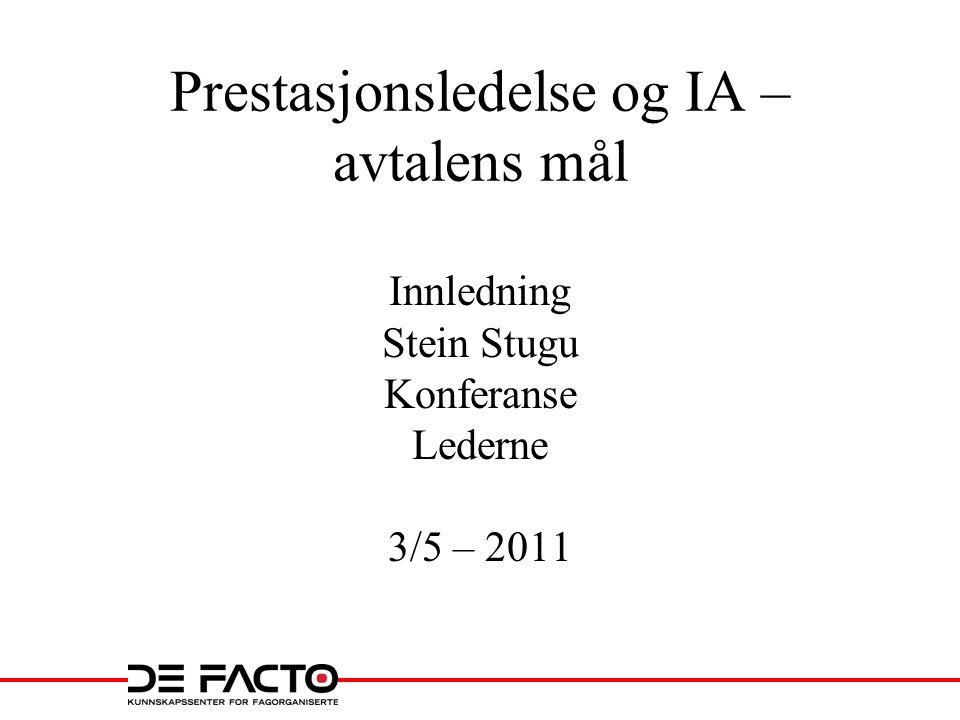 Prestasjonsledelse og IA – avtalens mål
