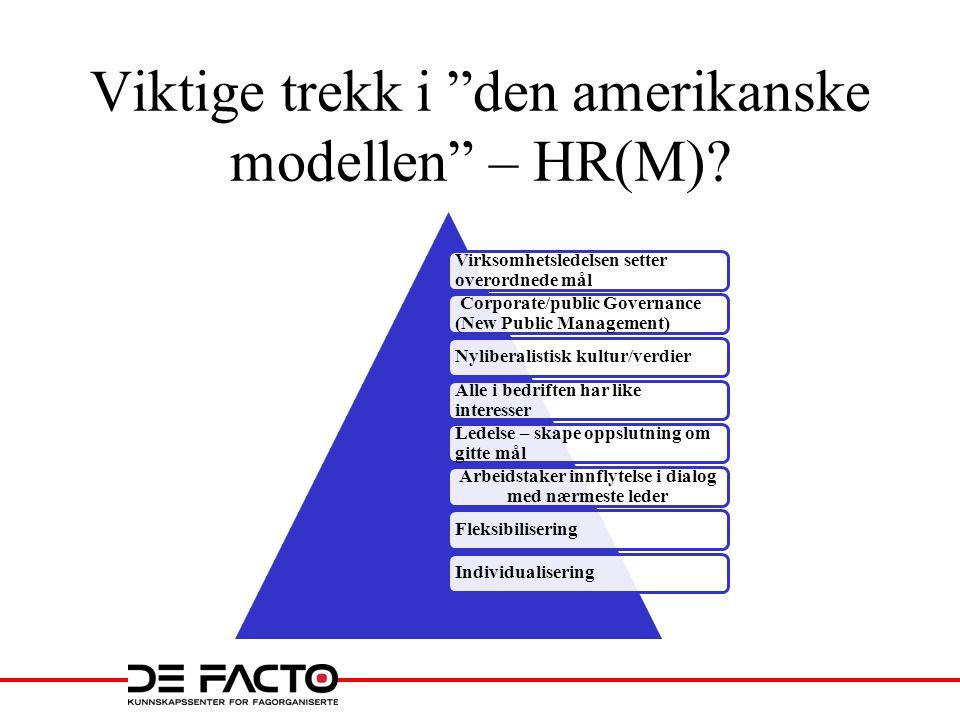 Viktige trekk i den amerikanske modellen – HR(M)
