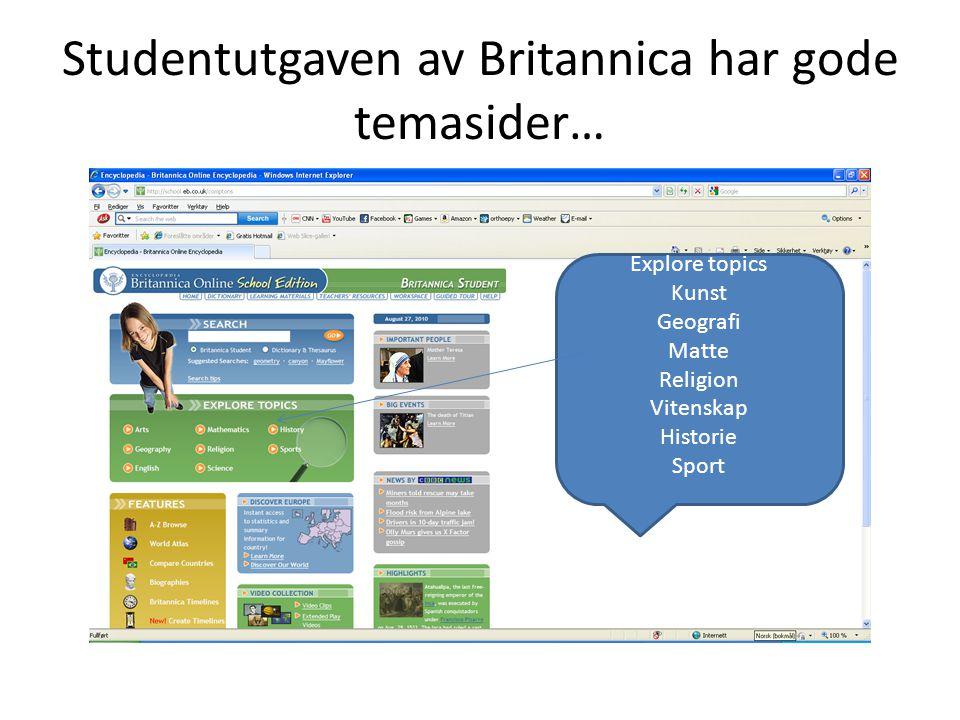 Studentutgaven av Britannica har gode temasider…