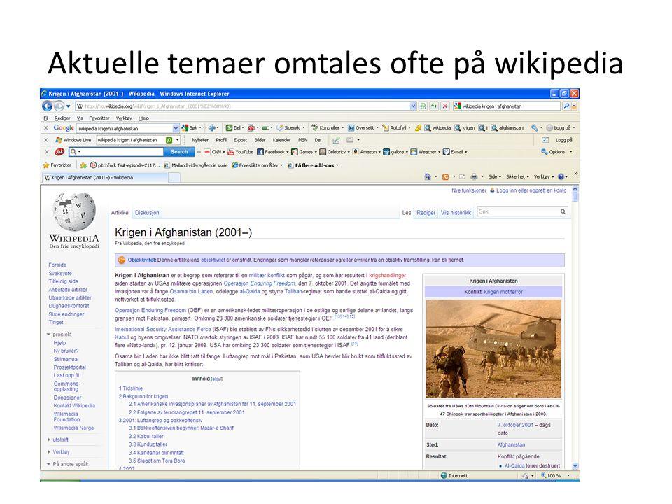 Aktuelle temaer omtales ofte på wikipedia