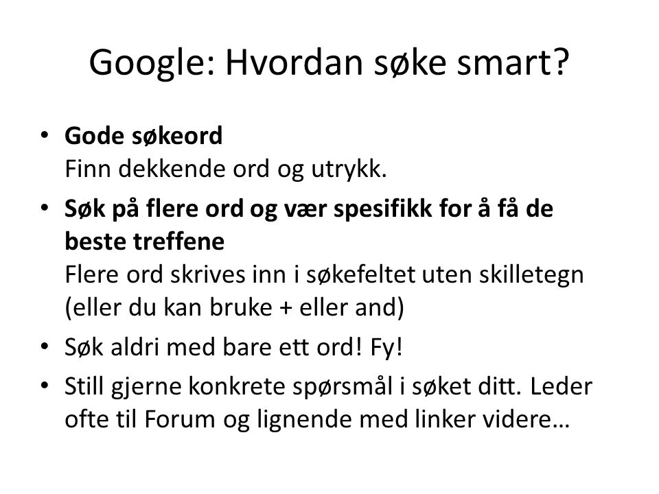 Google: Hvordan søke smart