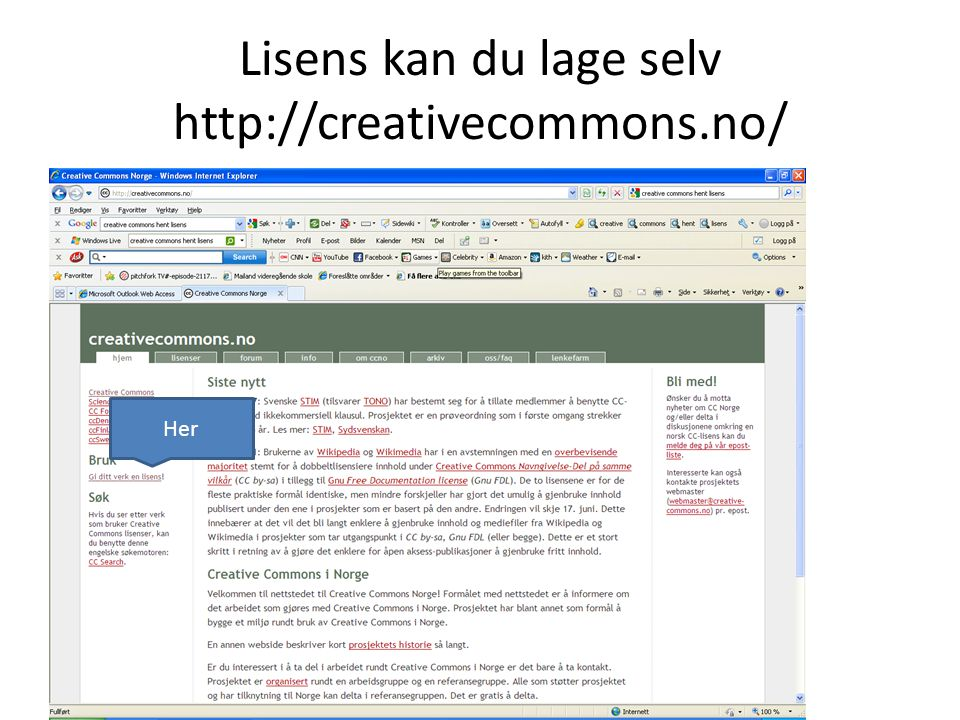 Lisens kan du lage selv http://creativecommons.no/