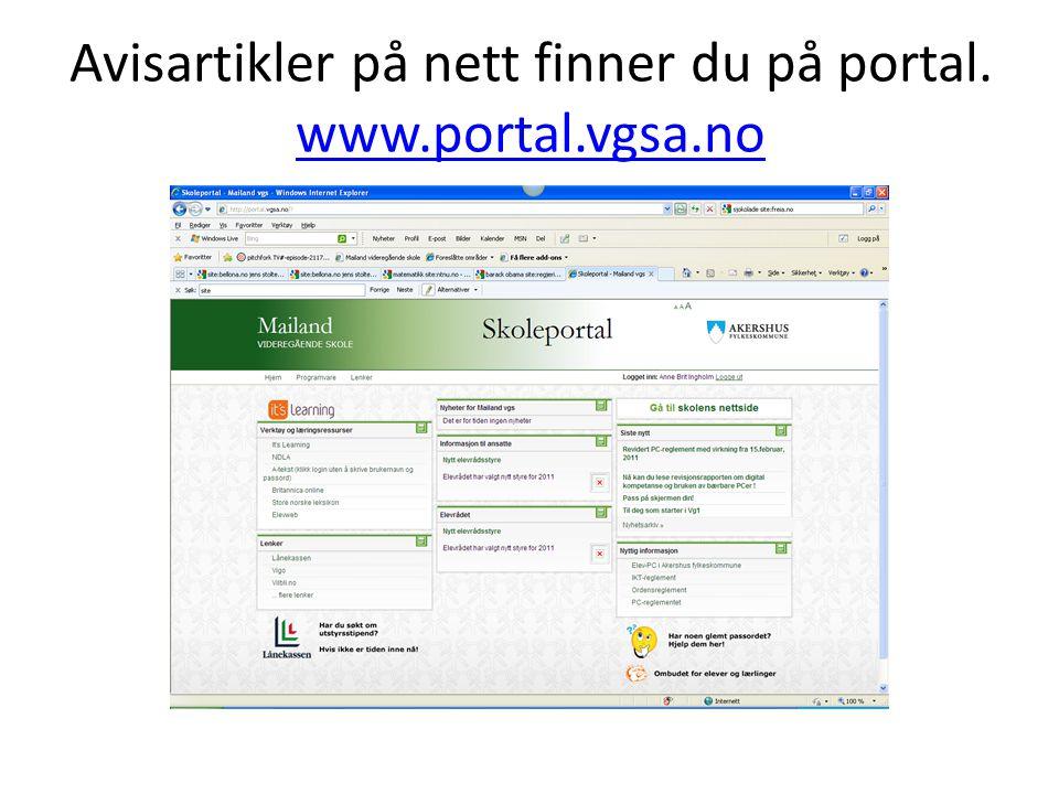 Avisartikler på nett finner du på portal. www.portal.vgsa.no