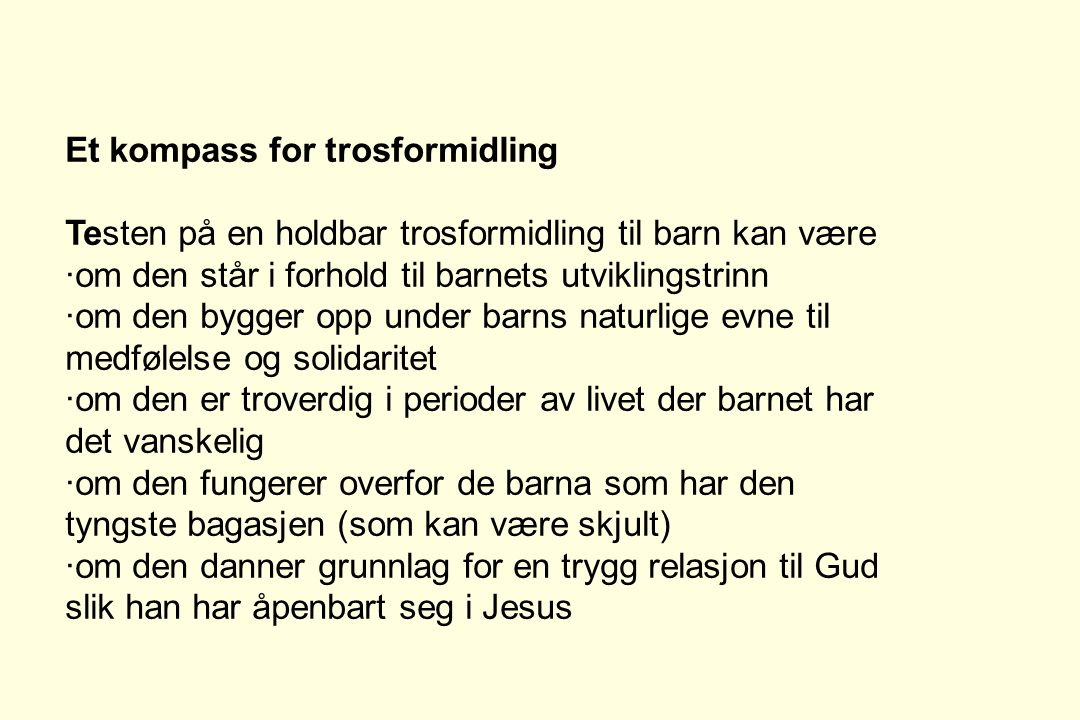 Et kompass for trosformidling