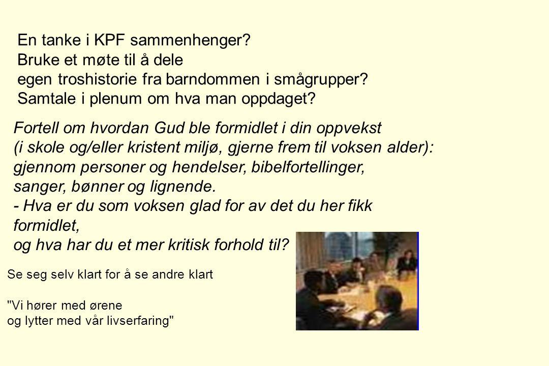 En tanke i KPF sammenhenger Bruke et møte til å dele