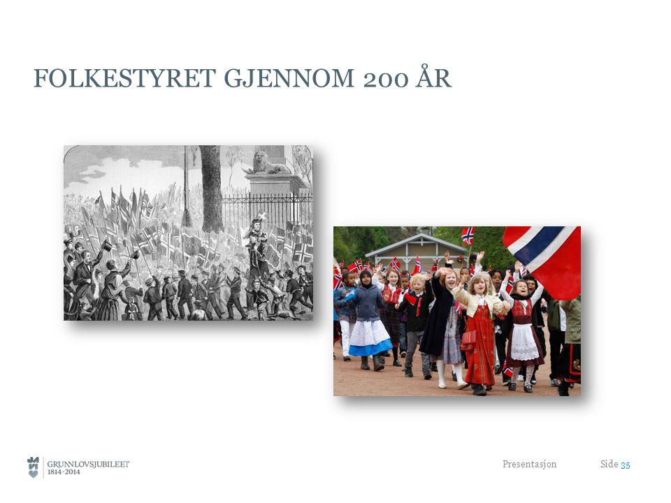 Folkestyret gjennom 200 år