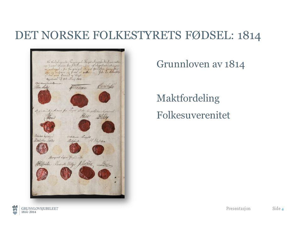 Det norske folkestyrets fødsel: 1814