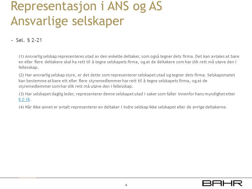 Representasjon i ANS og AS Ansvarlige selskaper