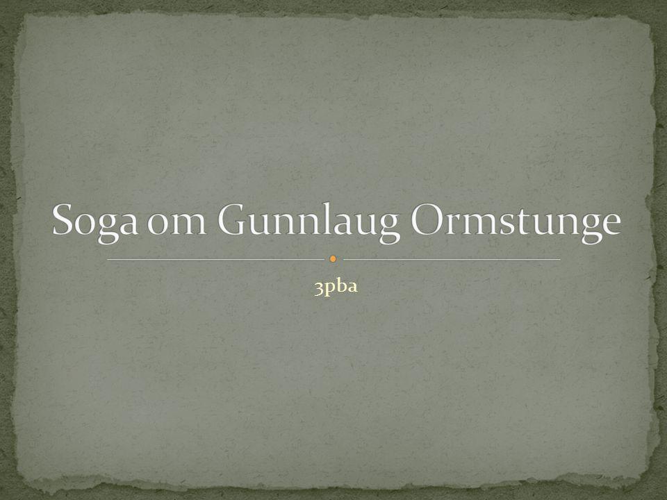 Soga om Gunnlaug Ormstunge