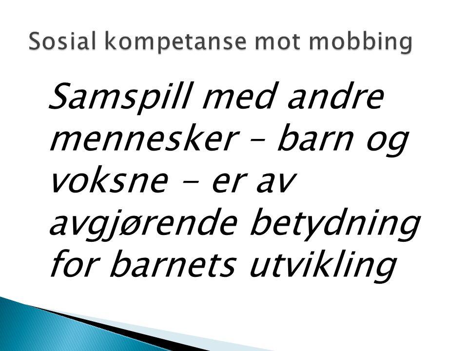 Sosial kompetanse mot mobbing