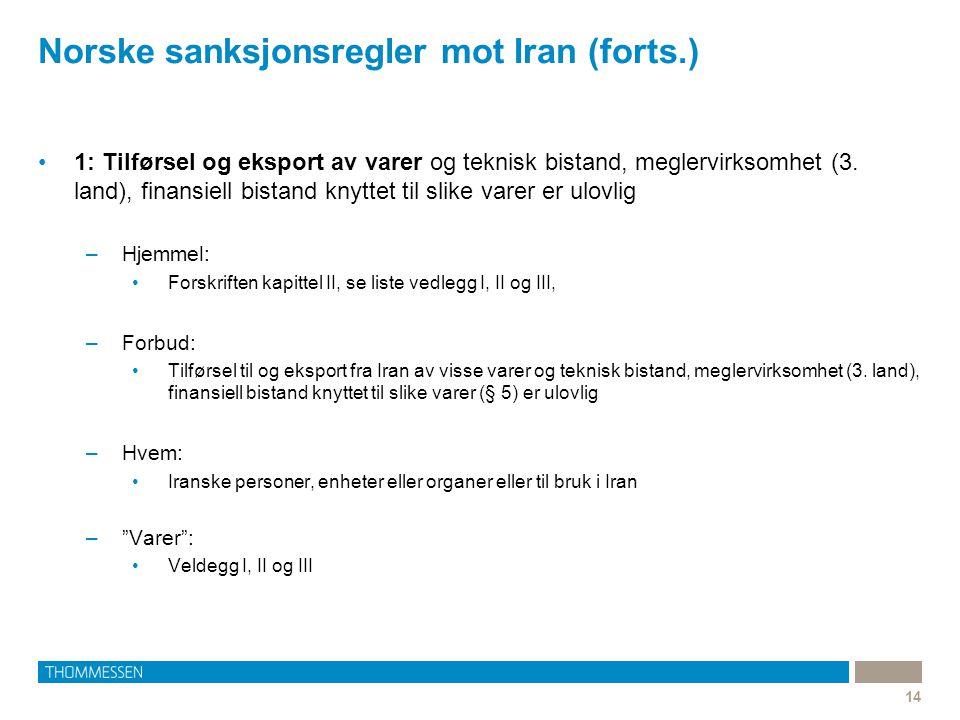 Norske sanksjonsregler mot Iran (forts.)