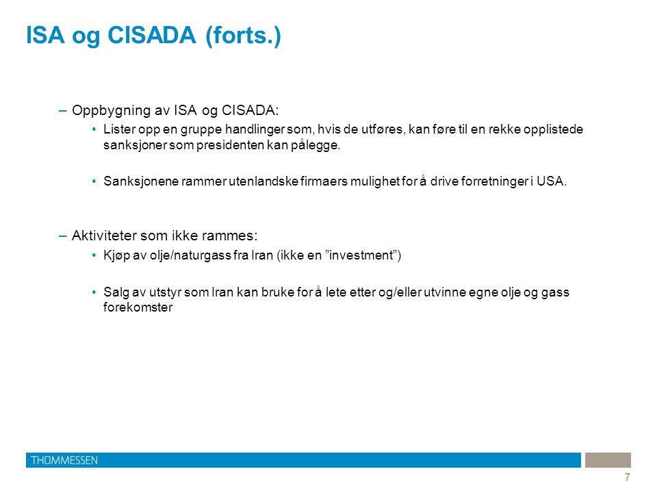 ISA og CISADA (forts.) Oppbygning av ISA og CISADA: