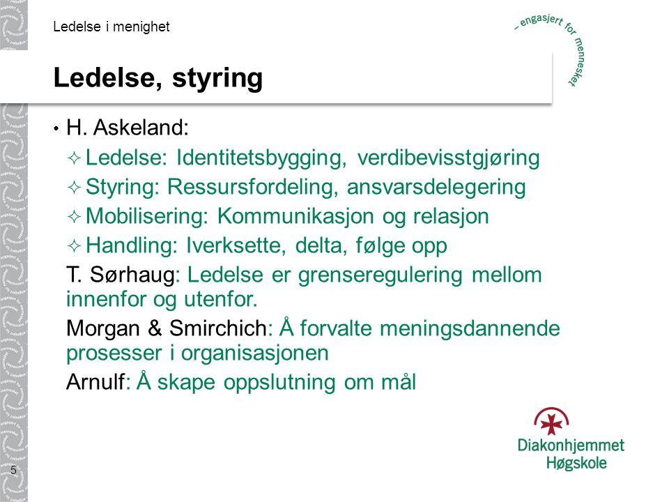 Ledelse, styring H. Askeland: