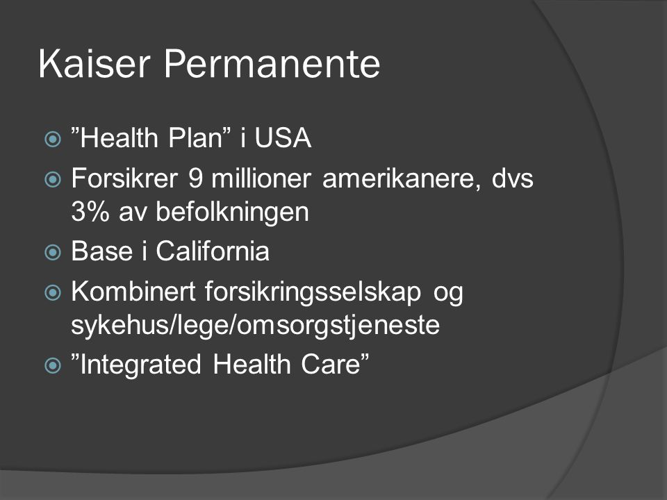 Kaiser Permanente Health Plan i USA