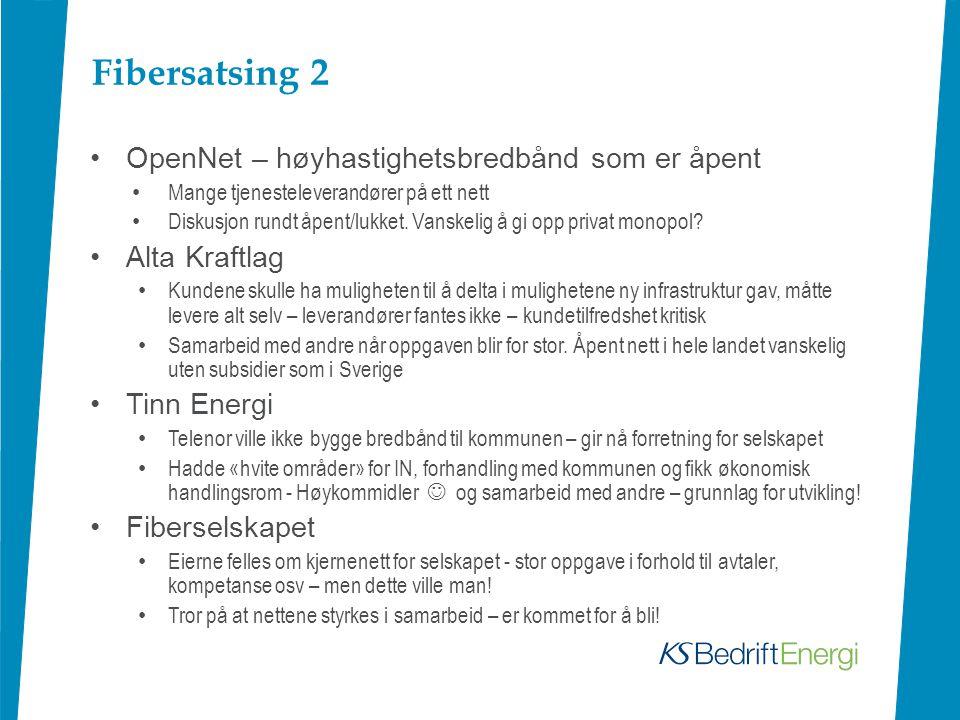 Fibersatsing 2 OpenNet – høyhastighetsbredbånd som er åpent