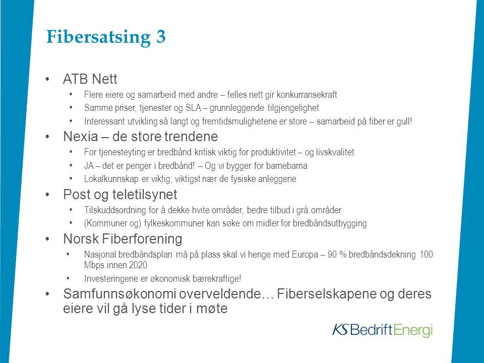 Fibersatsing 3 ATB Nett Nexia – de store trendene Post og teletilsynet