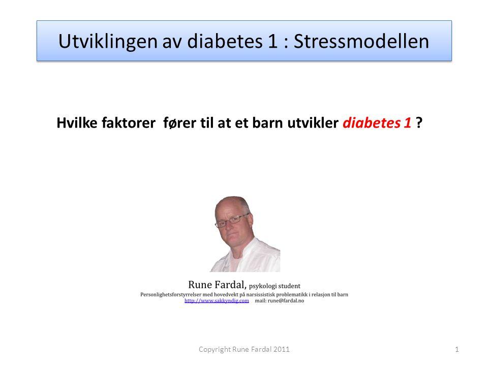 Utviklingen av diabetes 1 : Stressmodellen