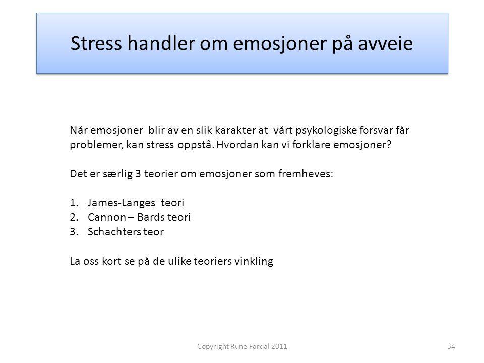 Stress handler om emosjoner på avveie