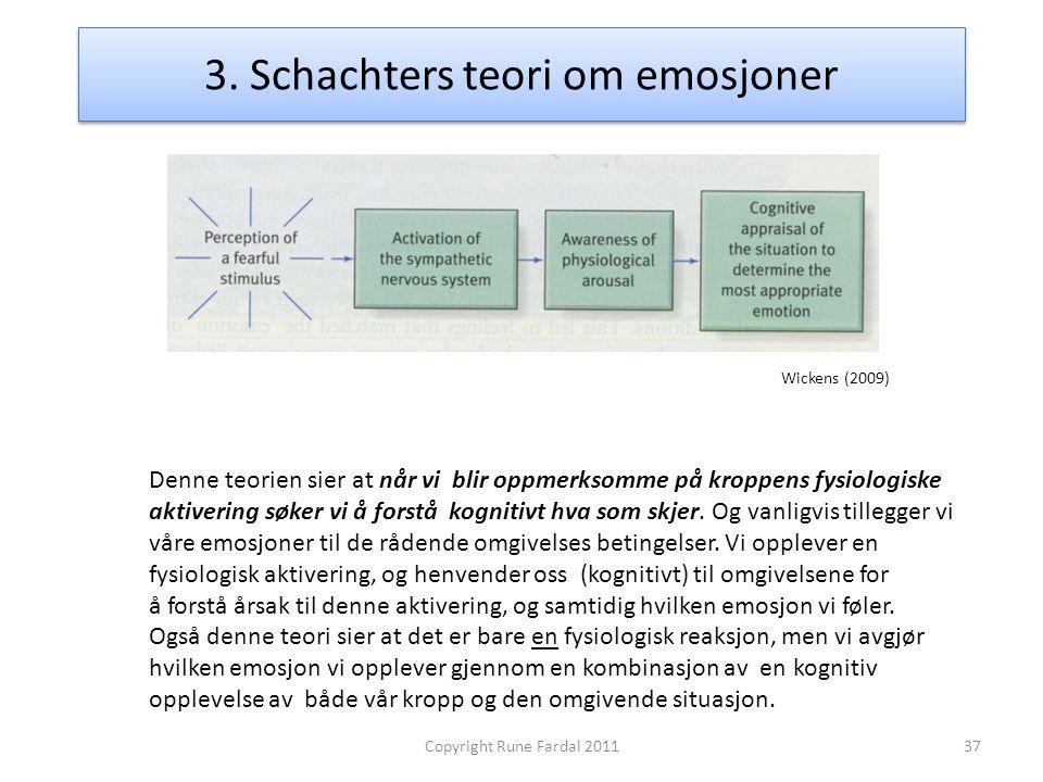 3. Schachters teori om emosjoner