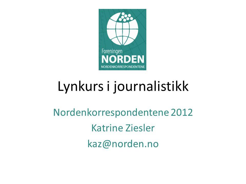 Lynkurs i journalistikk
