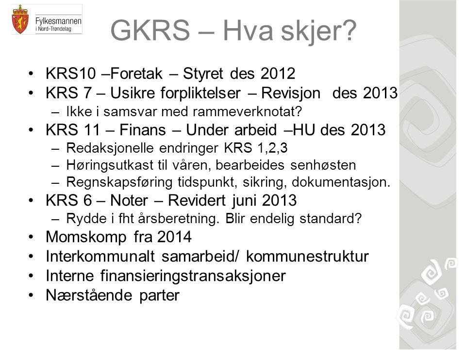 GKRS – Hva skjer KRS10 –Foretak – Styret des 2012