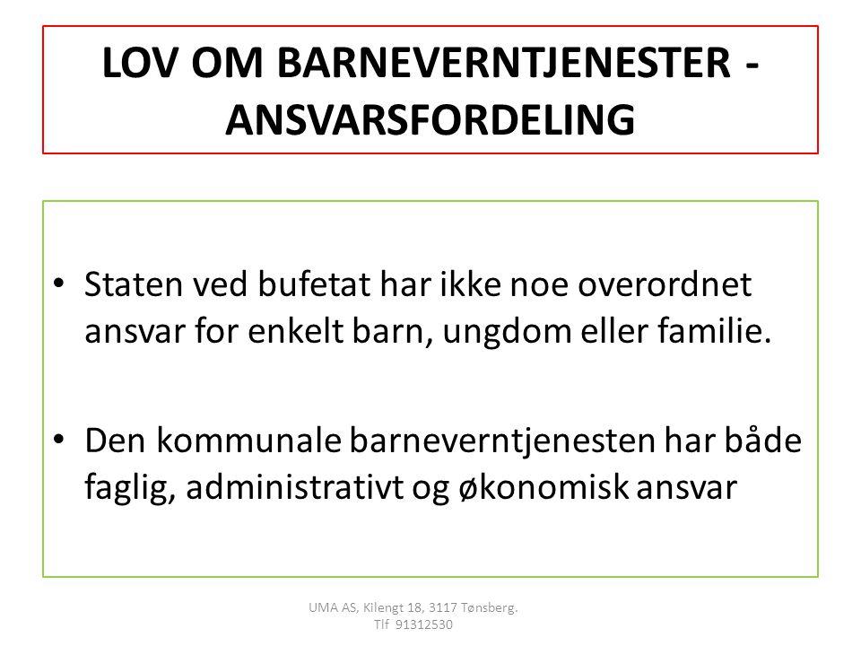 LOV OM BARNEVERNTJENESTER - ANSVARSFORDELING