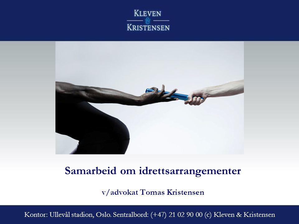 Samarbeid om idrettsarrangementer v/advokat Tomas Kristensen