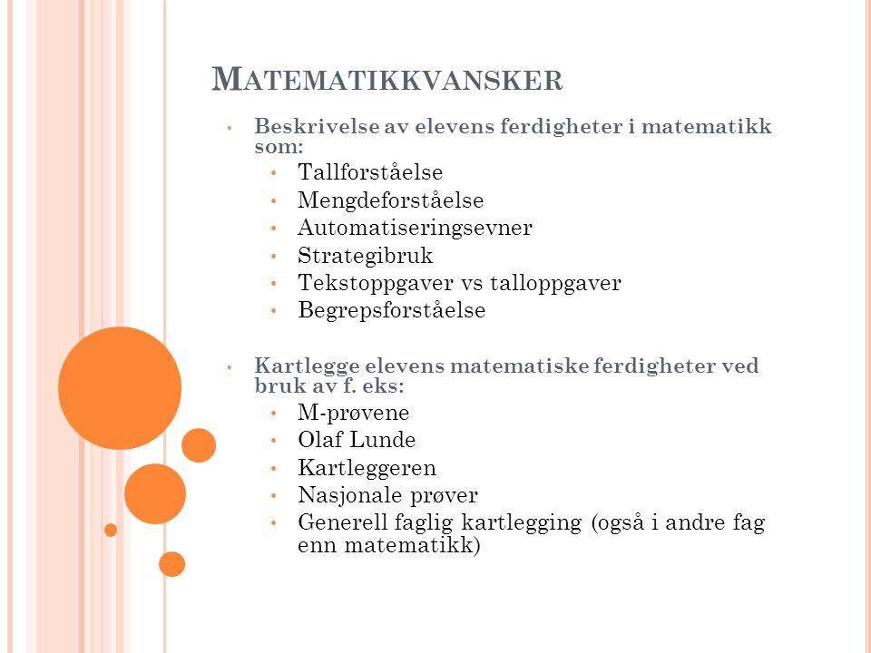 Matematikkvansker Tallforståelse Mengdeforståelse Automatiseringsevner