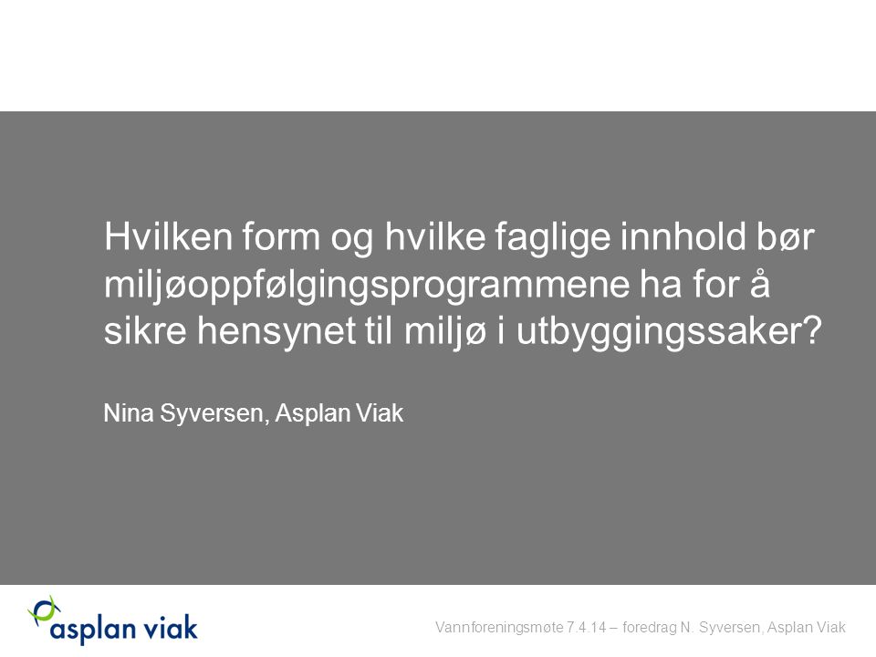 Nina Syversen, Asplan Viak