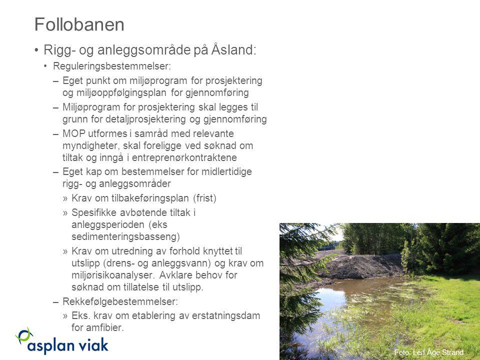 Follobanen Rigg- og anleggsområde på Åsland: Reguleringsbestemmelser: