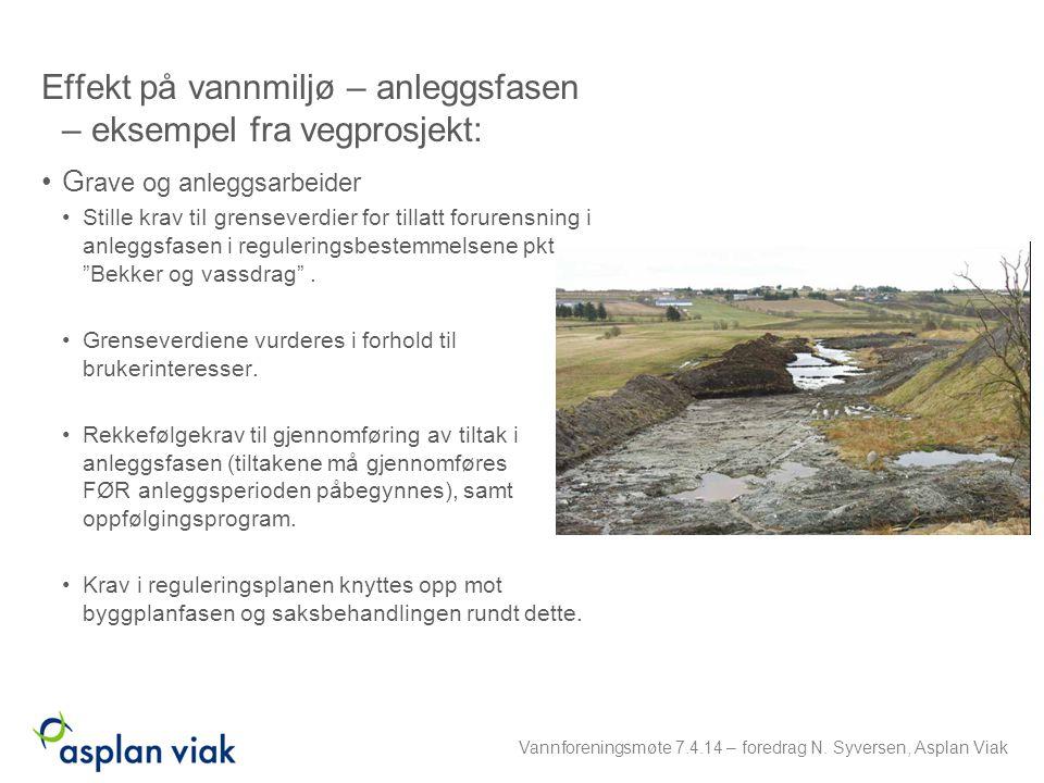 Effekt på vannmiljø – anleggsfasen – eksempel fra vegprosjekt: