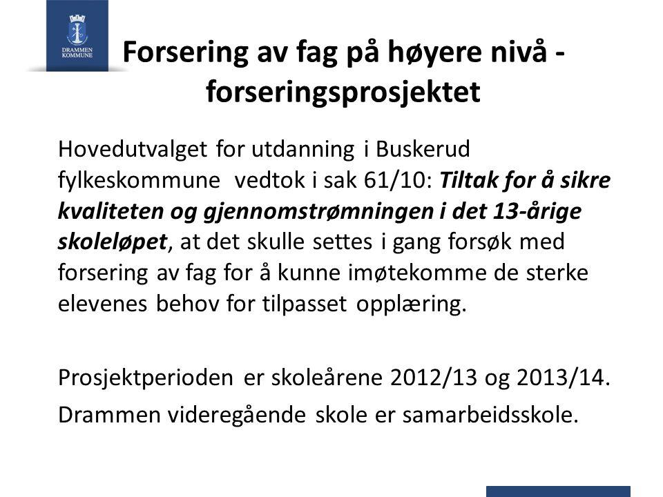 Forsering av fag på høyere nivå - forseringsprosjektet