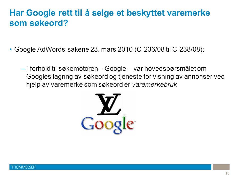 Har Google rett til å selge et beskyttet varemerke som søkeord