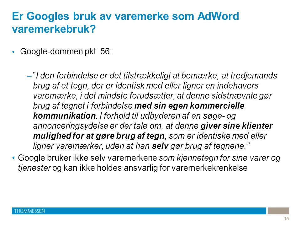 Er Googles bruk av varemerke som AdWord varemerkebruk