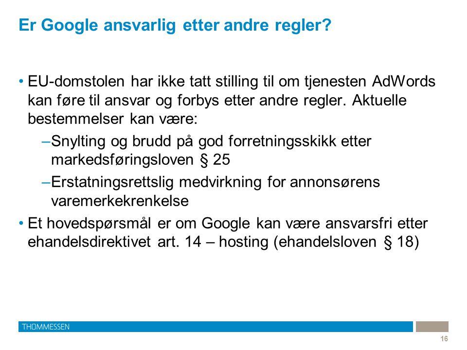 Er Google ansvarlig etter andre regler