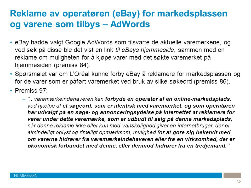 Reklame av operatøren (eBay) for markedsplassen og varene som tilbys – AdWords
