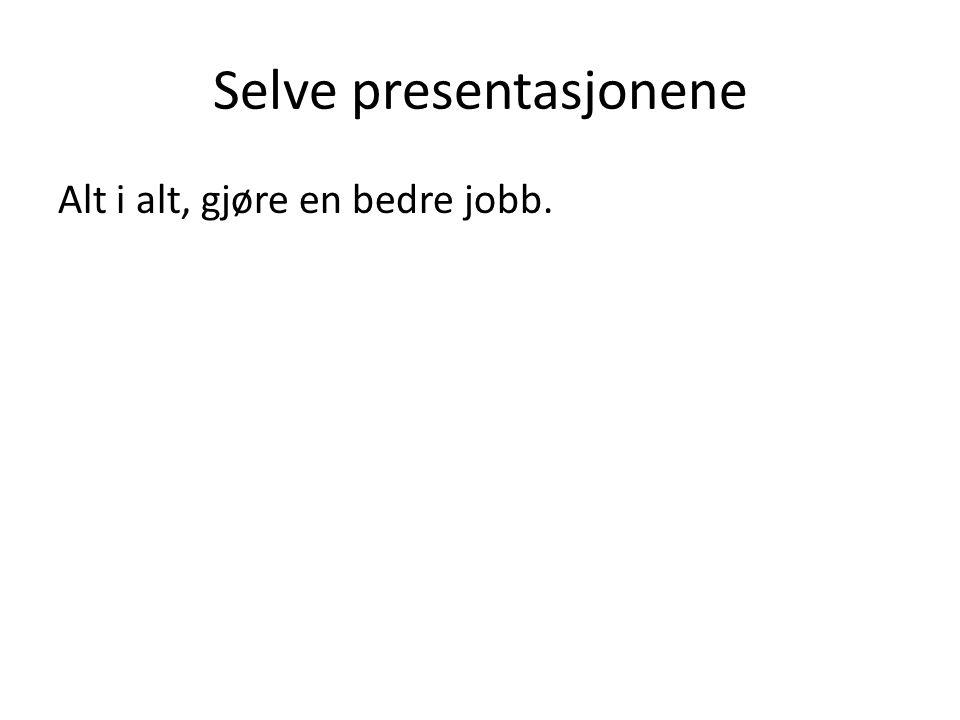 Selve presentasjonene