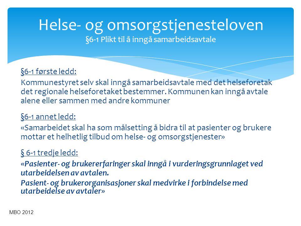 Helse- og omsorgstjenesteloven §6-1 Plikt til å inngå samarbeidsavtale