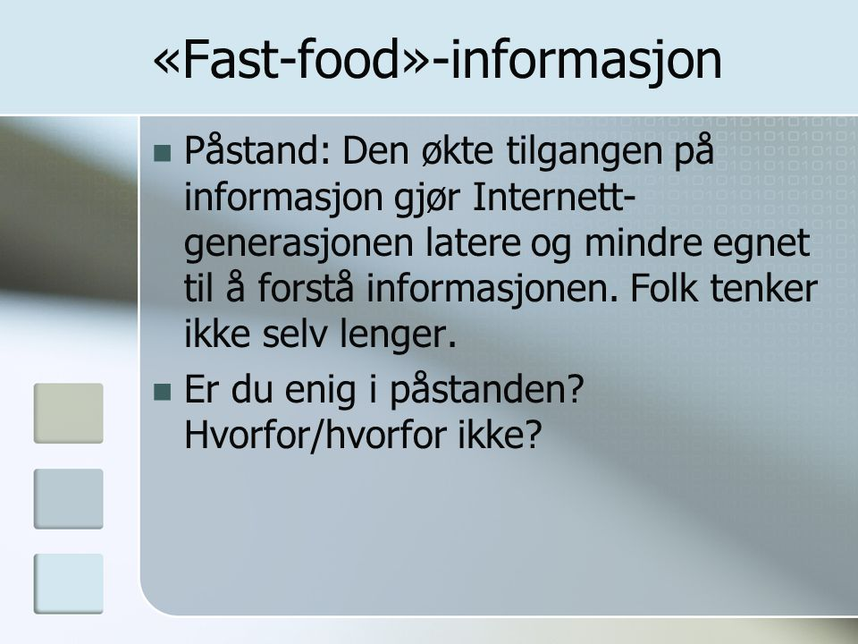 «Fast-food»-informasjon