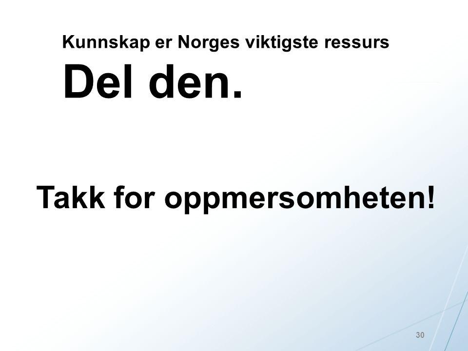 Kunnskap er Norges viktigste ressurs