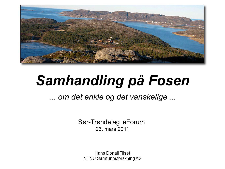Samhandling på Fosen ... om det enkle og det vanskelige ...