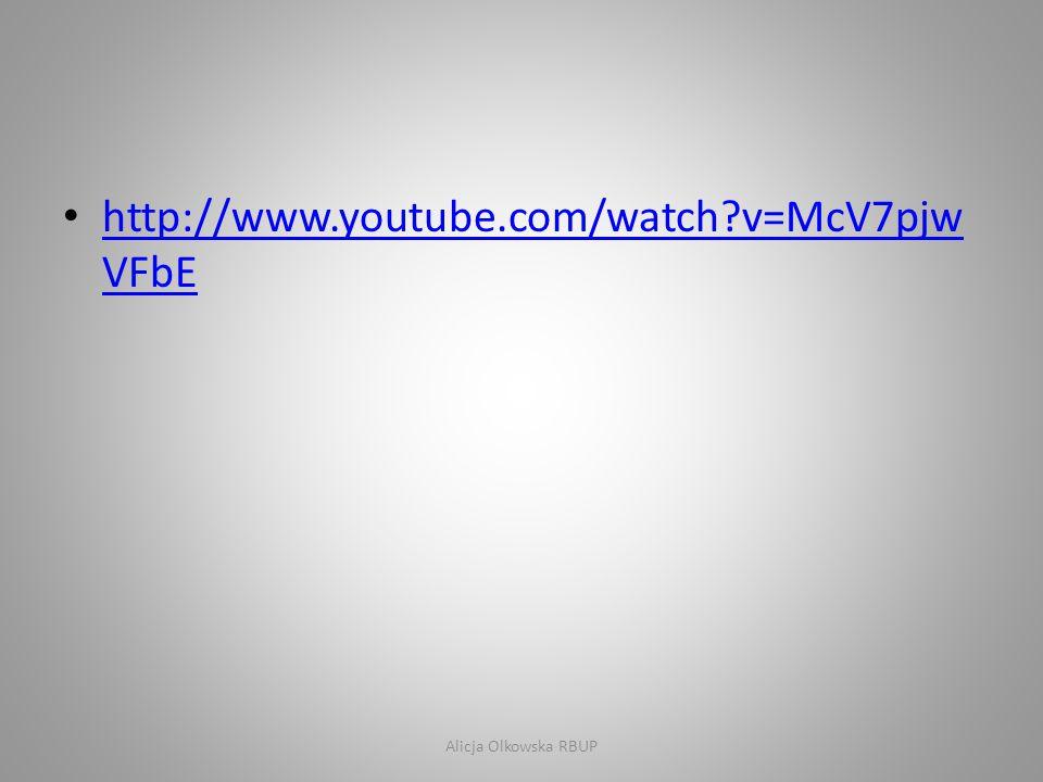 http://www.youtube.com/watch v=McV7pjwVFbE Alicja Olkowska RBUP